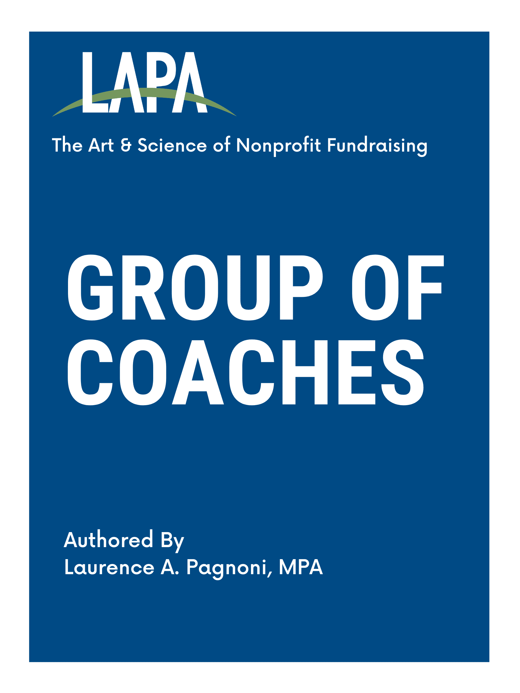 Authored By Laurence A. Pagnoni, MPA