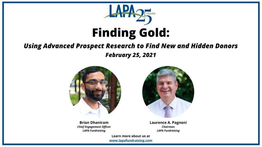 Finding Gold: Using Advanced Prospect Research to Find New and Hidden Donors